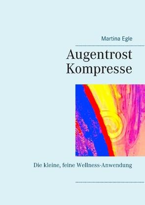 Augentrost-Kompresse von Egle,  Martina