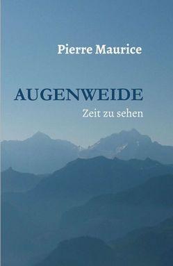 Augenweide von Maurice,  Pierre