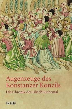 Augenzeuge des Konstanzer Konzils von Gerlach,  Henry, Küble,  Monika