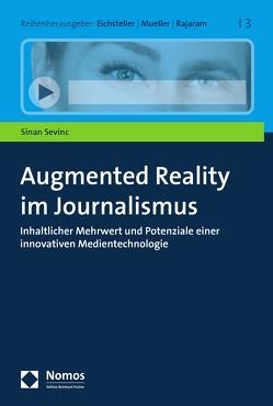 Augmented Reality im Journalismus von Sevinc,  Sinan