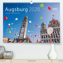 Augsburg 2020 (Premium, hochwertiger DIN A2 Wandkalender 2020, Kunstdruck in Hochglanz) von Liesz,  Norbert