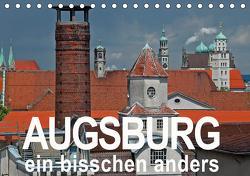 Augsburg – ein bisschen anders (Tischkalender 2021 DIN A5 quer) von Ratzer,  Reinhold