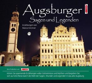 Augsburger Sagen und Legenden von Hammann,  Kristina, John Verlag, John,  Michael, Kirchner,  Marco