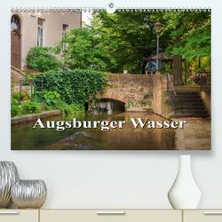 Augsburger Wasser (Premium, hochwertiger DIN A2 Wandkalender 2021, Kunstdruck in Hochglanz) von photography - Werner Rebel,  we're