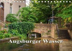 Augsburger Wasser (Tischkalender 2018 DIN A5 quer) von photography - Werner Rebel,  we're