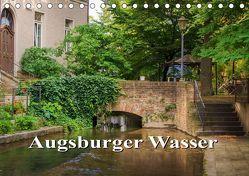 Augsburger Wasser (Tischkalender 2019 DIN A5 quer) von photography - Werner Rebel,  we're