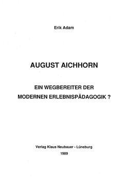 August Aichhorn von Adam,  Erik, Ziegenspeck,  Jörg