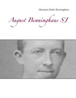 August Benninghaus SJ von Rieke-Benninghaus,  Hermann