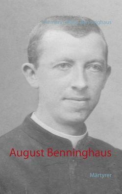 August Benninghaus von Rieke-Benninghaus,  Hermann