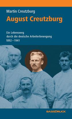 August Creutzburg von Creutzburg,  August, Creutzburg,  Martin