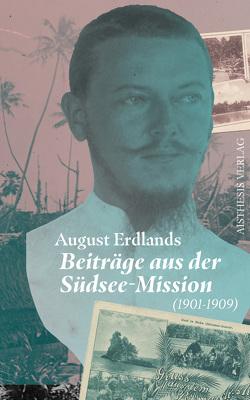 August Erdland von Erdland,  Alexander, Erdland,  August, Goedden,  Walter