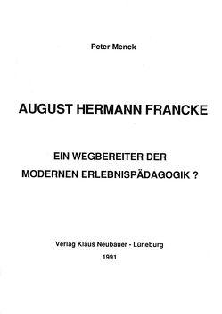 August Hermann Francke von Menck,  Peter, Ziegenspeck,  Jörg