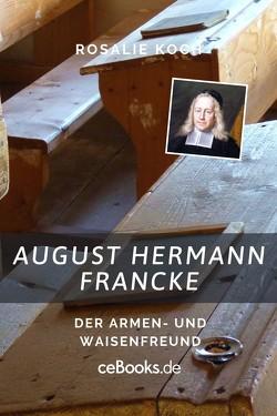August Hermann Francke von Koch,  Rosalie