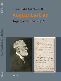 August Leskien von Bünz,  Enno, Fuchs,  Thomas, Leskien,  August, Mueller,  Winfried, Schattkowsky,  Martina, Spieker,  Ira, Staude,  Birgit