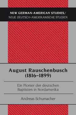 August Rauschenbusch (1816-1899) von Schumacher,  Andreas