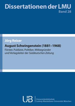 August Schwingenstein (1881-1968) von Reiser,  Jörg