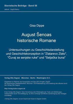 August Šenoas historische Romane von Dippe,  Gisa