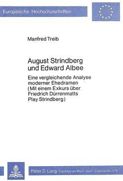 August Strindberg und Edward Albee von Treib,  Manfred