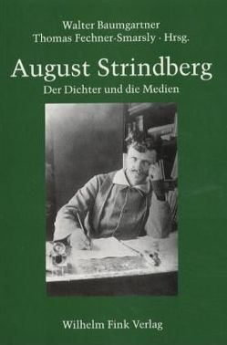 August Strindberg von Baumgartner,  Walter, Fechner-Smarsly,  Thomas
