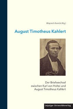 August Timotheus Kahlert von Kunicki,  Wojciech