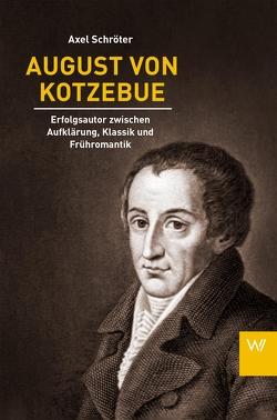August von Kotzebue von Schröter,  Axel