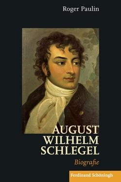 August Wilhelm Schlegel von Paulin,  Roger