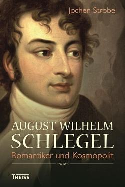 August Wilhelm Schlegel von Strobel,  Jochen