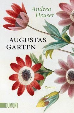 Taschenbücher / Augustas Garten von Heuser,  Andrea