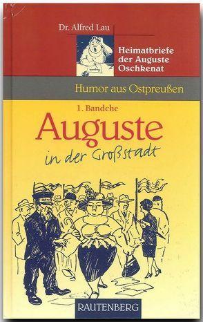 Auguste in der Grossstadt von Lau,  Alfred