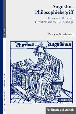 Augustins Philosophiebegriff von Domínguez,  Patricio