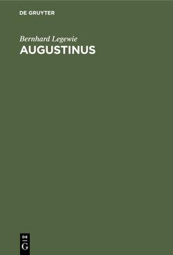 Augustinus von Legewie,  Bernhard
