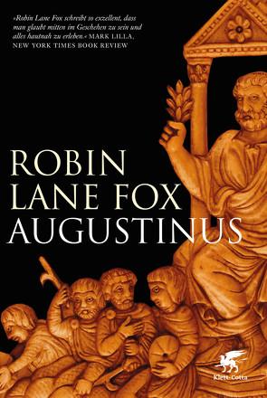 Augustinus von Lane Fox,  Robin, Schlatterer,  Heike, Schuler,  Karin