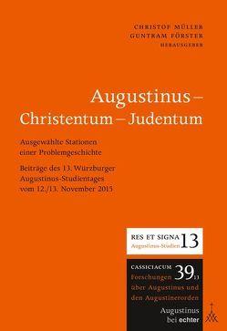 Augustinus – Christentum – Judentum von Förster,  Guntram, Mueller,  Christof