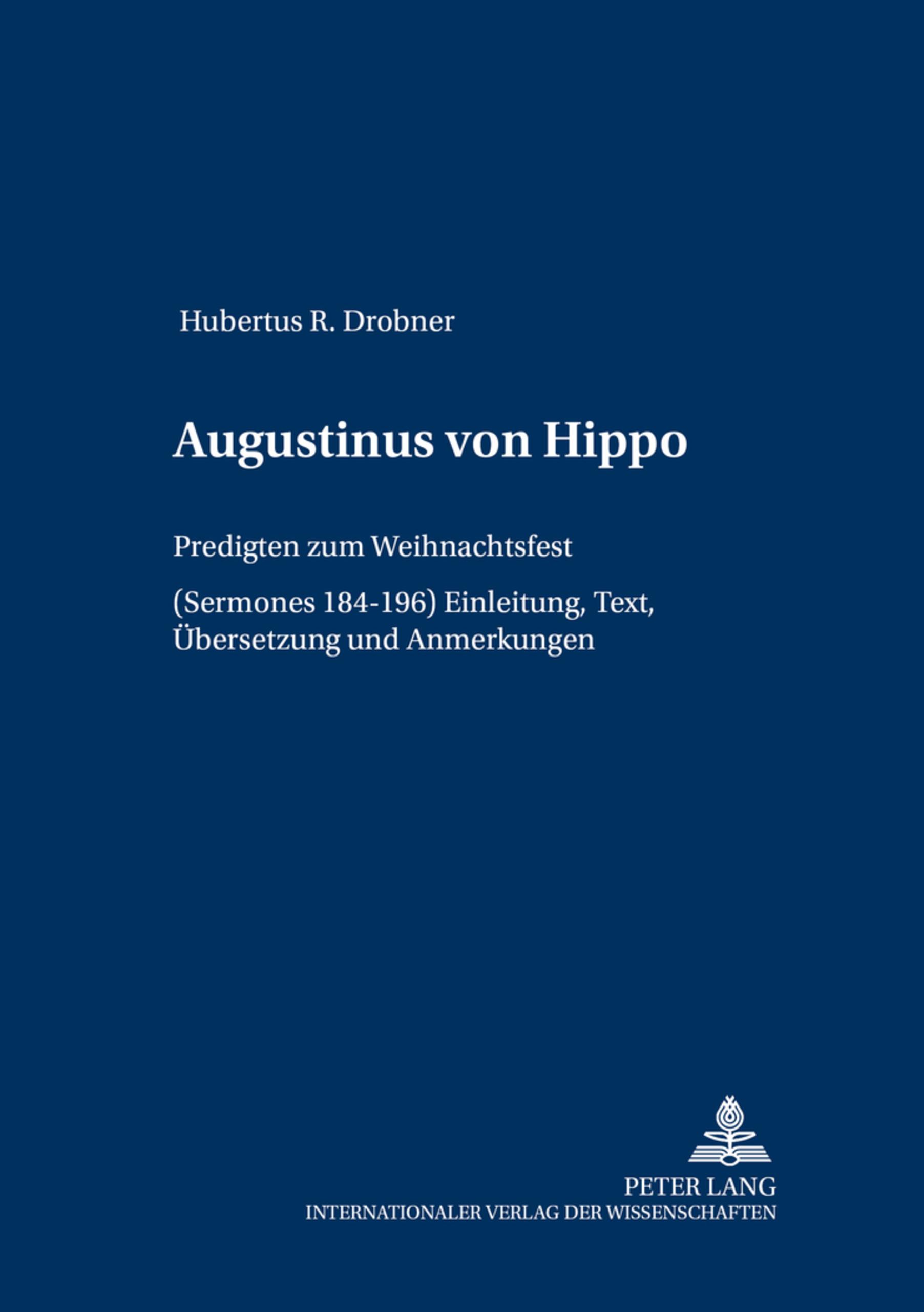 Augustinus von Hippo von Drobner, Hubertus: Predigten zum Weihnachtsfe