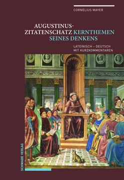 Augustinus-Zitatenschatz von Mayer,  Cornelius