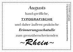 Augusts Erinnerungsschatulle Rhein von August Dreesbach Verlag