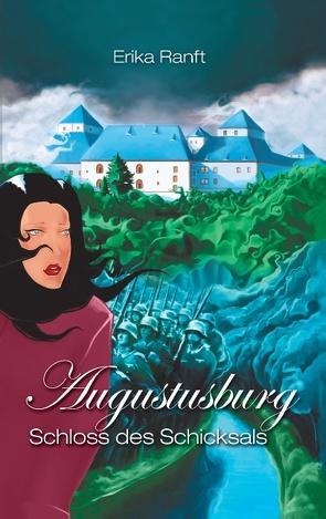 Augustusburg von Ranft,  Erika