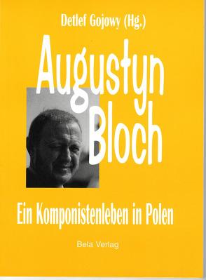 Augustyn Bloch von Gojowy,  Detlef, Homma,  Martina, Kominek,  Mieczyslaw, Lesle,  Lutz