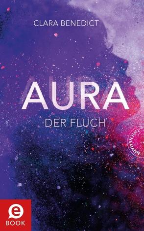 Aura 3: Aura – Der Fluch von Benedict,  Clara, Schoeffmann-Davidov,  Eva