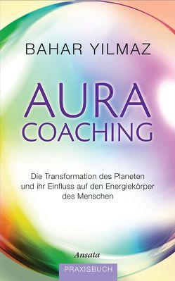 Aura-Coaching von Yilmaz,  Bahar