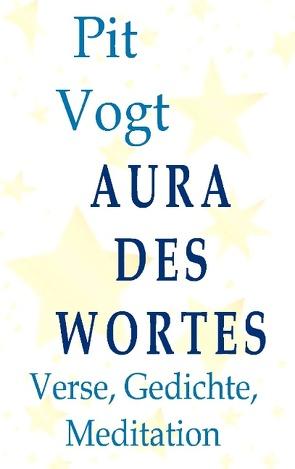 Aura des Wortes von Vogt,  Pit