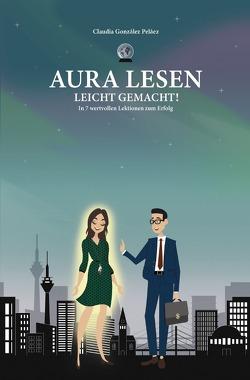 Aura Lesen leicht gemacht von González Peláez,  Claudia