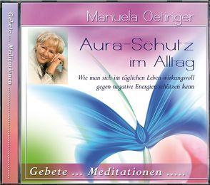 Aura-Schutz im Alltag CD von Oetinger,  Manuela