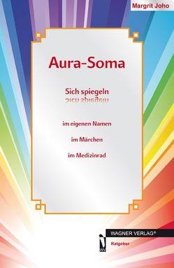 Aura-Soma von Joho,  Margrit