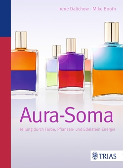 Aura-Soma von Booth,  Mike, Dalichow,  Irene