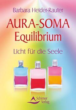 Aura-Soma Equilibrium von Heider-Rauter,  Barbara