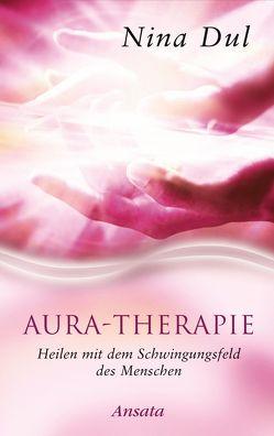 Aura-Therapie von Dul,  Nina