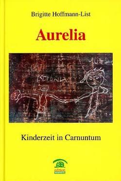 """""""Aurelia"""" von Hoffmann-List,  Brigitte"""