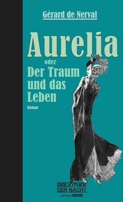 Aurelia von Ballhausen,  Thomas, Junker,  Ernst W., Nerval,  Gérard de