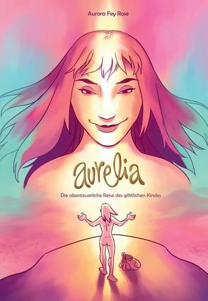 AURELIA von Risto, Rose,  Aurora Fey